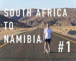 Von Kapstadt zum Orange River [VLOG #1]